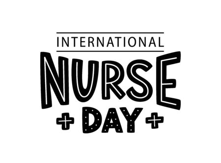 NURSE DAY. International holiday. 12 May. Hand lettering vector illustration. Hand drawn text design for National Nurses Day. Professionals Day. Script word for print greetings card, poster, banner  イラスト・ベクター素材