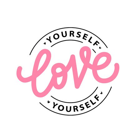 LOVE YOURSELF logo stamp quote. Self-care Single word. Modern calligraphy text love yourself. Care. Design print for t shirt, pin label, badges, sticker, greeting card, banner. Vector illustration