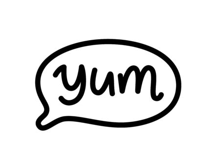 YUM doodle quote. Speech bubble with word yum. Printable graphic tee with talk. Design doodle text balloon for print. Vector illustration. Cartoon comic style. Black and white. Thought bubble Illustration