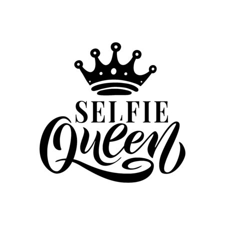 SELFIE QUEEN word with crown. Black Hand lettering text vector illustration on white background. Calligraphy fun design to print on tee, shirt, hoody, poster banner sticker, card.