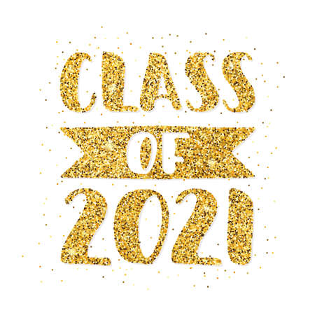 Class of 2021. Hand drawn brush lettering Graduation logo. Template for graduation design, party, high school or college graduate, yearbook. Modern calligraphy. Vector illustration.