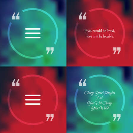 citing: Template of square quote text bubble  in form of circle. Motivation quote. Change Your Thoughts And You Will Change Your World. Vector Illustration