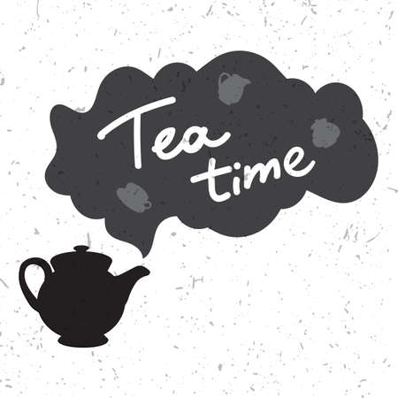 teatime: Tea Time and Tea Set in grunge style. Vector