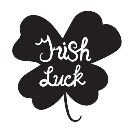 saint patrick: Irish Luck Lettering in clover. Motivation headline. Saint patrick day. Vector