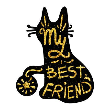 Vintage gold handgezeichnete Schriftzug hipster Zusammensetzung mit Phrase Mein bester Freund eingeschrieben in Katze Silhouette. Drucken, typografisch, Gruß, Plakat, T-Shirt-Design über Haustier. Vektor