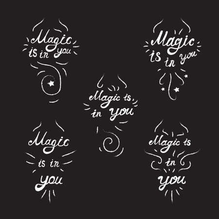 for a dream: Lettering motivation poster. Quote about dream and magic for fabric, print, decor, greeting card. Magic is in you. Vector