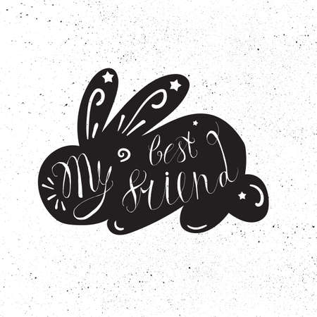 inscribed: Vintage hand drawn lettering hipster composition with phrase My best friend inscribed into rabbit silhouette. Print,  typographic, greeting, poster, t-shirt design about pet. Vector