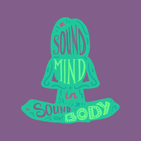 sound card: Vintage Motivational Healthcare Inspirational Sport Body and Mind Lettering in womans silhouette in lotus pose. Print, poster, gym, fitness, t-shirt, greeting card. Sound mind. Sound body. Vector Illustration