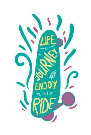 inscribed: Inspirational vintage lettering inscribed in skateboard for print, t-shirt, poster, sport and travel emblems Illustration