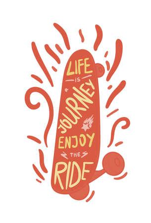 inscribed: Inspirational vintage lettering inscribed in skateboard