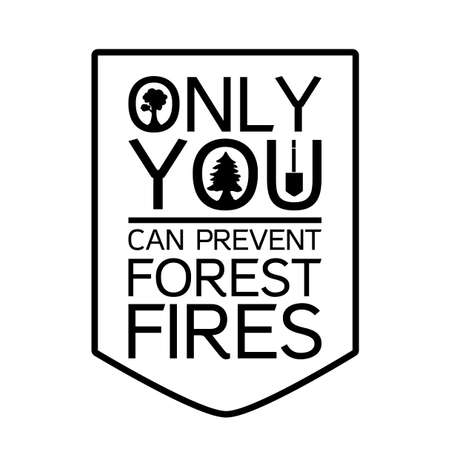 prevent: Forest Protection Day Sticker with tree. Ecology and nature protection poster. Only you can prevent forest fires. Vector