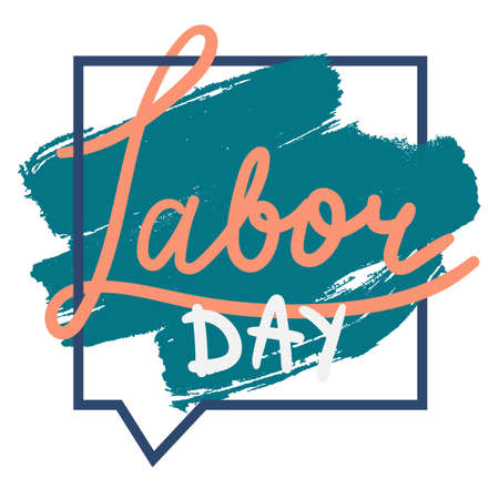 workers rights: Labor Day Lettering Greeting Banner. First May Poster. Vector Illustration