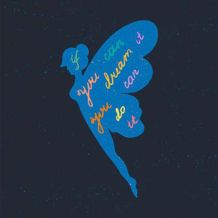 レタリングのモチベーションポスター。夢についてのインスピレーション引用と生地、プリント、装飾、グリーティングカードのための妖精のシル  イラスト・ベクター素材