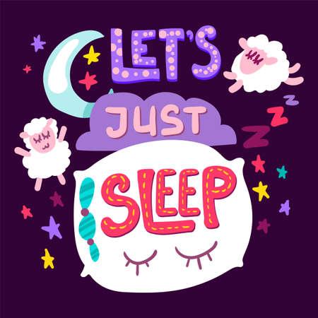Lets Just Sleep