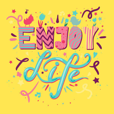 Enjoy Life Lettering Concept With Birds and Flowers. Quote about dream and happiness for fabric, print, decor, greeting card. Vector Illustration