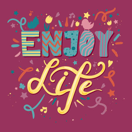 Enjoy Life Lettering Concept With Birds and Flowers. Quote about dream and happiness for fabric, print, decor, greeting card. Vector Vectores