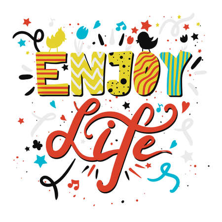 Enjoy Life Lettering Concept With Birds and Flowers. Quote about dream and happiness for fabric, print, decor, greeting card. Vector Ilustração Vetorial