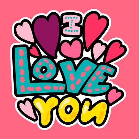 Vector Romantic Love Patch in doodle cartoon style. I love you. Girl fashion patchworks design. Nice cartoon sticker. Fun badge.