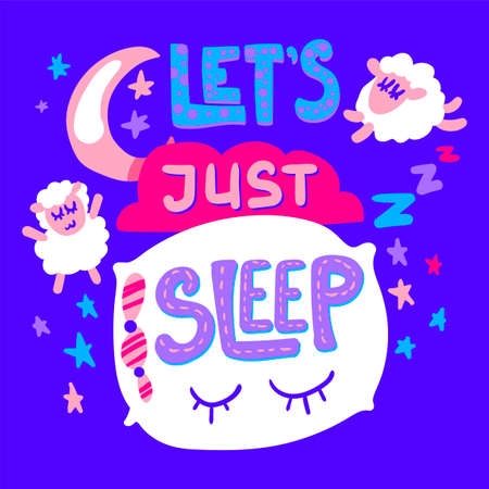 Lets Just Sleep Poster and Sticker with sheeps, pillow and moon. Vector