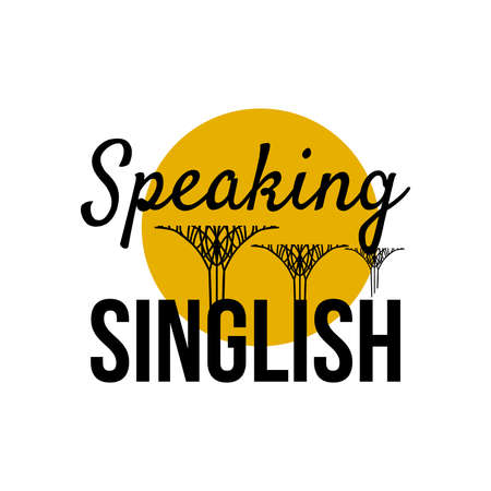 Speaking Singlish Text. Singapore holiday stylish symbol. Vector 向量圖像