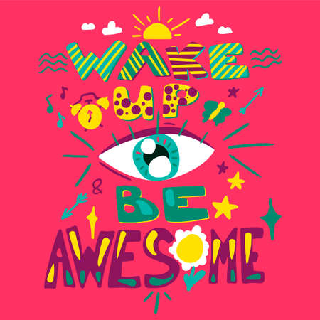 Motivational hand drawn illustration. Wake up Be awesome. Quote, phrase, slogan cartoon lettering