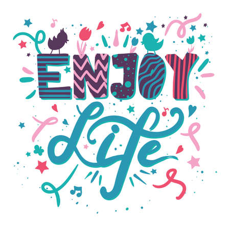 Enjoy life motivation hand drawn color lettering. Inspirational quote poster, banner flat design