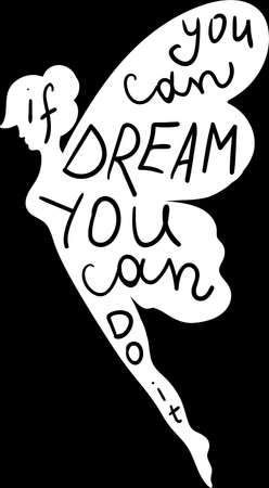 Creative Poster You Can Dream Original Hand Drawn Quote on Chalkboard Background. Motivation Phrase Handwritten in Magic Fairy Silhouette Monochrome Typography Layout Vector Flat Illustration