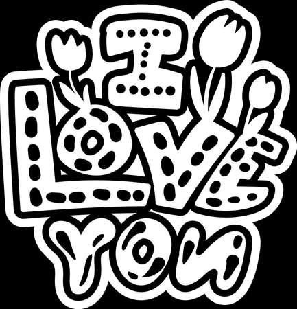 Positive Poster I Love You Original Hand Drawn Quote on Chalkboard Background. Funny Calligraphy Text Phrase Decorated Spring Tulip Flowers Monochrome Template Vector Flat Illustration Ilustração