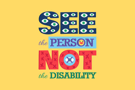 See Person Not Disability Poster Disable Equality Concept. Creative Lettering for Disable People Day, Human Rights Protection Event or Printing Banner Design Vector Illustration Illusztráció