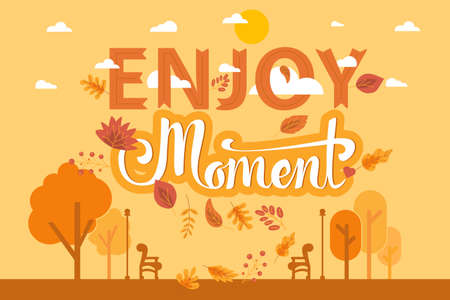 Enjoy moment lettering over autumn layout background. Template poster with yellow trees and fall leaves. Welcome to autumn website banner, poster or postcard design Ilustracja