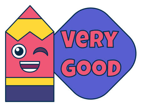 Very good teacher reward sticker, cute cartoon school award with smiling pencil. Encouragement sign for elementary or primary school pupils. illustration