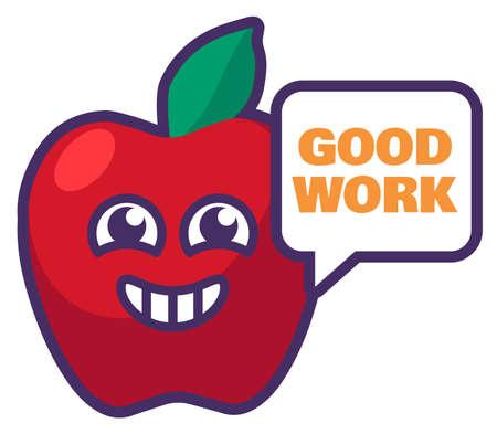 Good work reward sign. School appreciation mark label with funny smiling apple. Sticker with job mark for teacher. Cartoon school award. illustration