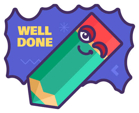 Well done education sign, cute school reward for teacher and primary school students. Funny sticker for pupil notebook and homework award. illustration