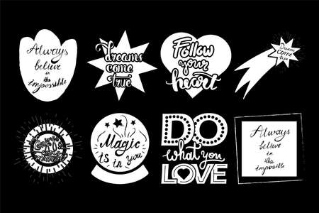 Posters Dreams Come True Hand Drawn Set Quote on Chalkboard Background. Collection Phrases Follow Your Heart, Magic, Always Believe in Impossible Monochrome Template Vector Flat Illustrations
