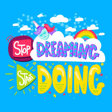 Stop dreaming start doing inspiring quote poster