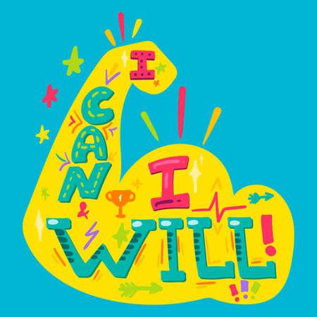 I can I will. Motivational hand drawn phrase Ilustracja