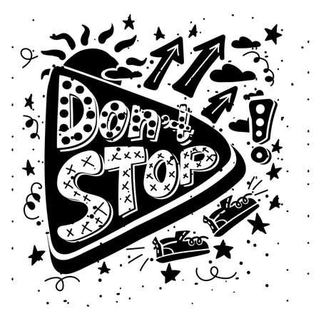 Dont stop creative lettering monochrome vector Illusztráció