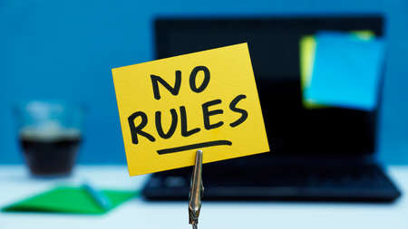 rebelling: No rules written on a memo at the office