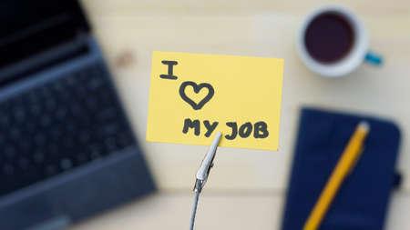 I love my job written at the office