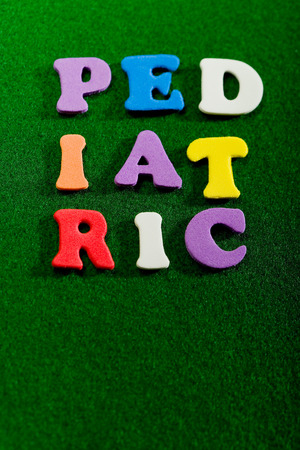 The word Pediatric composed out of toy letters.