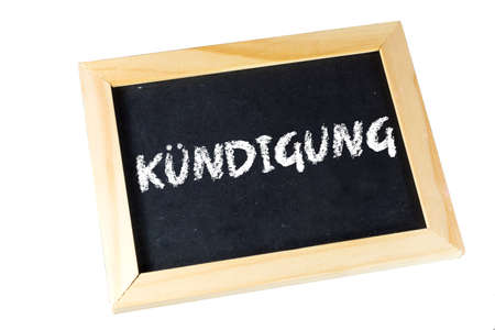 A chalk board with the word Kündigung