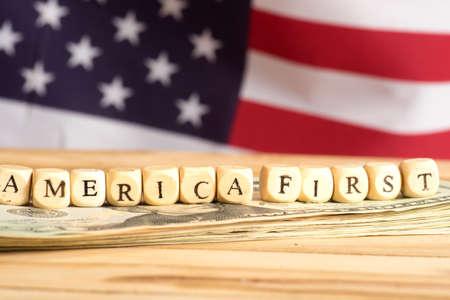 American flag, dollar bills and slogan America First