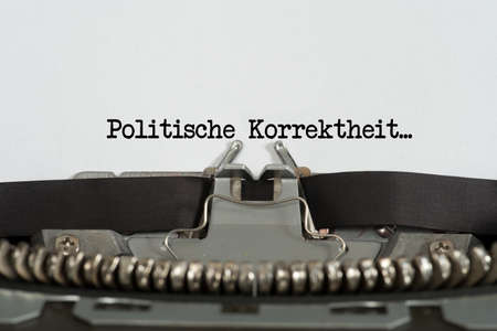 A typewriter and text Political Correctness