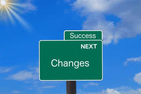 A Verkerhsschild indicates changes and success