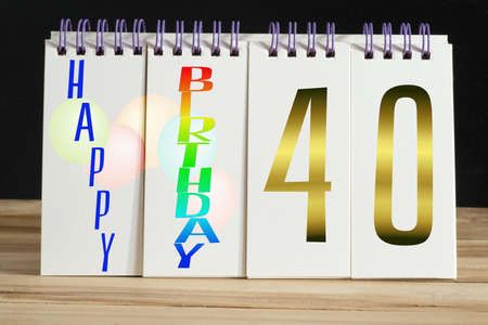 Calendar and congratulations on your 40th birthday Stock Photo