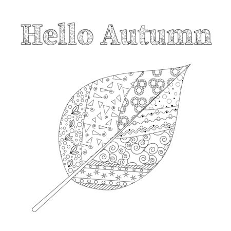 autumn leaf and inscription for adult antistress coloring book on a white background. Zen art vector illustration.