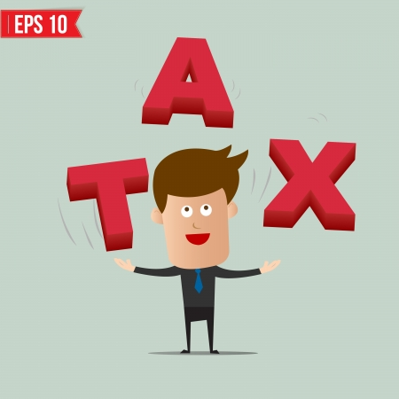 Cartoon Business man throw TAX 3d text - Vector illustration - EPS10  Illustration