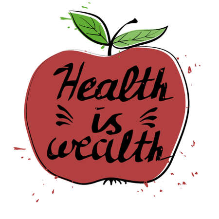 wealth concept: Hand drawn typography poster health is wealth in apple Illustration