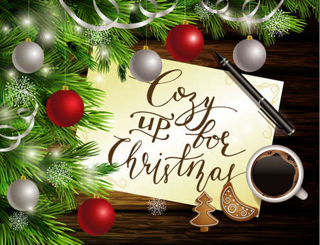 Christmas New Year design dark wooden background with christmas tree and silver and red balls and handwritten Cozy up for Christmas coffee cookies and pen Illustration