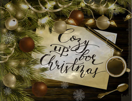 Christmas New Year design dark wooden background with christmas tree and silver and red balls and handwritten Cozy up for Christmas coffee teaspoon and pen in old vintage photography style. Иллюстрация